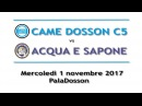 SERIE A 7a-Highlights - CAME DOSSON-ACQUA&SAPONE 4-3 (2-2 p.t.)