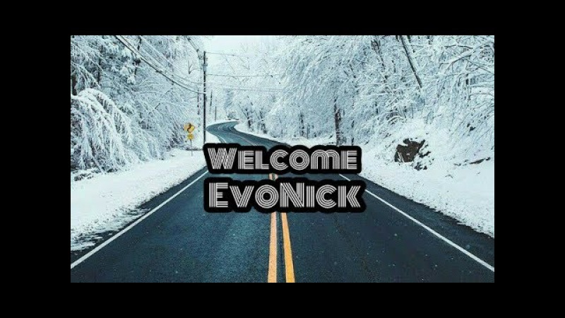 EvoNick - Welcome (Official Music Video)