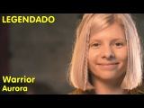 AURORA - Warrior (LIVE Red Bull Session) LEGENDADO