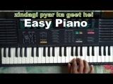 Zindagi Pyar Ka Geet Hai Simple Piano By Akhtarcable - You Tube