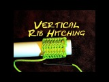 Rib Hitching or Vertical Hitching Covering Knot