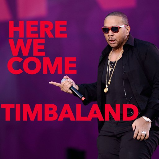 Timbaland альбом Here We Come