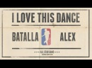 Batalla VS Alex | I love this dance all star game 2015