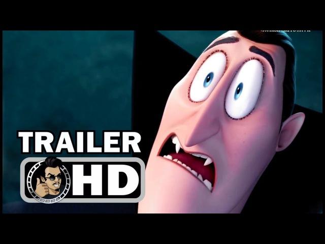 HOTEL TRANSYLVANIA 3 Official Trailer (2018) Adam Sandler, Selena Gomez Animated Comedy Movie HD