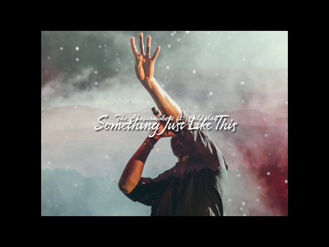 The Chainsmokers ft. Coldplay - Something Just Like This (Dimaf Bachata Remix)
