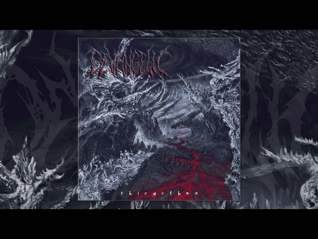 Devangelic - VIII Manifestation Of Agony (Phlegethon)