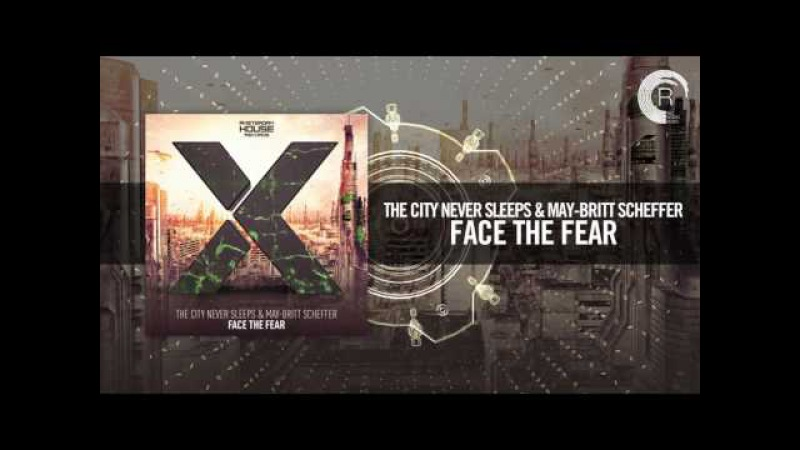 The City Never Sleeps May-Britt Scheffer - Face The Fear [FULL] (Amsterdam House)