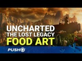 Uncharted: The Lost Legacy Food Art Trailer