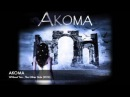 AKOMA Without You Official