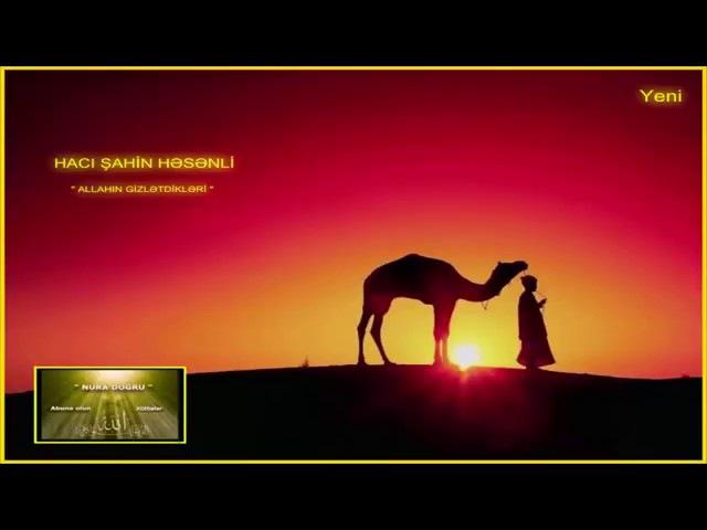 Hacı Şahin - Allahın dostları