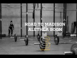 The CrossFit Games 2017 - Road to Madison - Alethea Boon