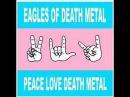 Eagles Of Death Metal - Miss Alissa