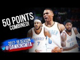 Russell Westbrook, Carmelo Anthony &amp Paul George 50 Pts Combined 2017.10.08 vs Melbourne United!