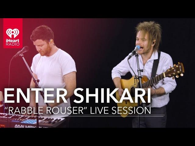 Enter Shikari Rabble Rouser | iHeartRadio Live Sessions