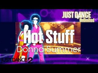 Just dance unlimited | hot stuff - donna summer | just dance 2
