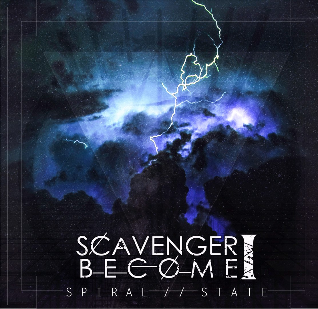 Scavenger I Become - Spiral // State [EP] (2017)