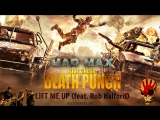 MAD MAX  Five Finger Death Punch - Lift Me Up (feat. Rob Halford)