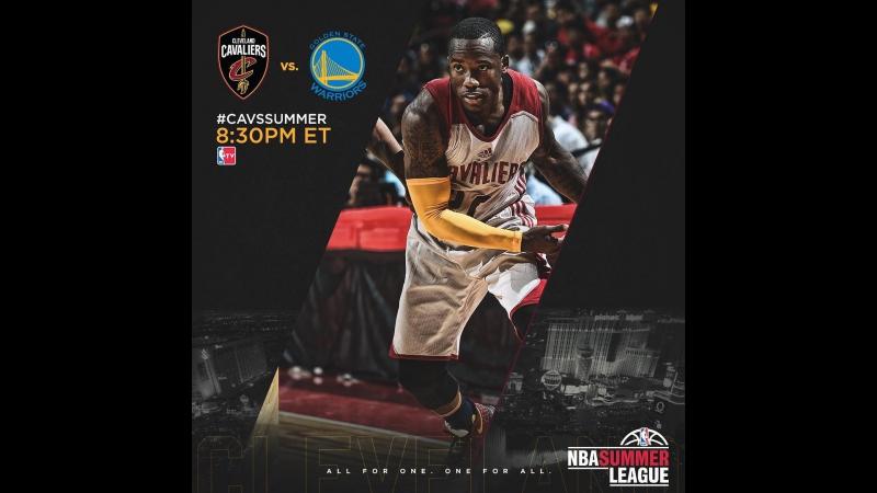 NBA Летняя лига 2017. Кливленд - ГСВ 10.07.17