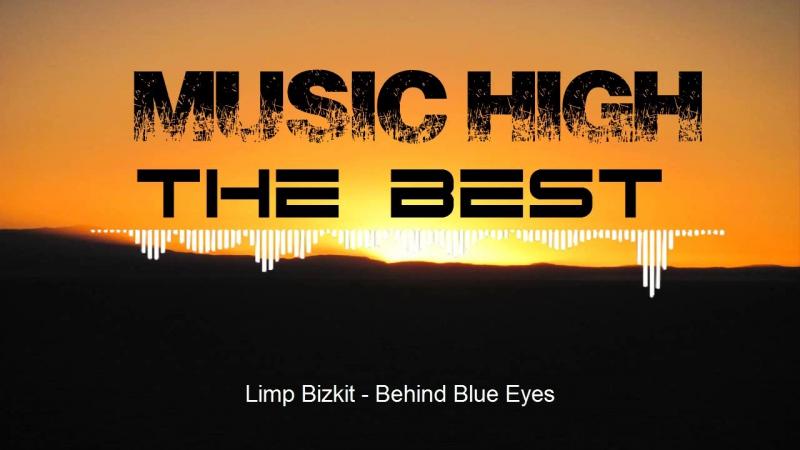Limp_Bizkit_-_Behind_Blue_Eyes