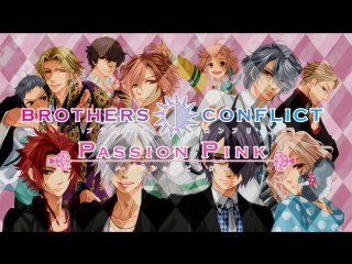 Brothers Conflict Passion Pink OP Tsubaki & Azusa - AFFECTIONS (rus sub)