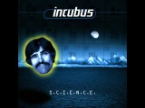 INCUBUS - S.C.I.E.N.C.E. FULL ALBUM-(HQ)