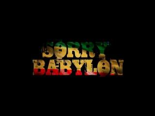 Sorry Babylon - Duane Stephenson {Official Video}