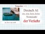 Deutsch A1 ein, eine, kein, keine im Nominativ - der Verkehr 1