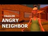 ANGRY NEIGHBOR - GAMEPLAY TRAILER (Android) - [ЛУЧШИЙ АНАЛОГ ПРИВЕТ СОСЕД НА АНДРОИД]