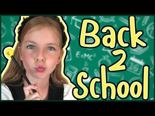 BACK TO SCHOOL ! БЭК ТУ СКУЛ !
