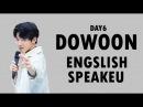 DAY6 Dowoon ENGLISH SPEAKEU