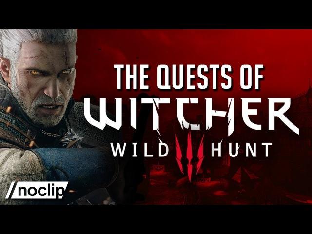 История создания серии игр «Ведьмак» от Noclip | Квесты «Дикой Охоты»