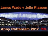 2017 Premier League  Week 7   Wade v Klaasen