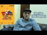 Dry Ice EK Playaz про альбом #ВащеВаще Релиз 29-04-2017