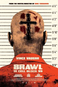 Драка в блоке 99 / Brawl in Cell Block 99 (2017)