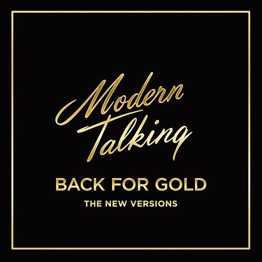 Modern Talking альбом Back for Gold
