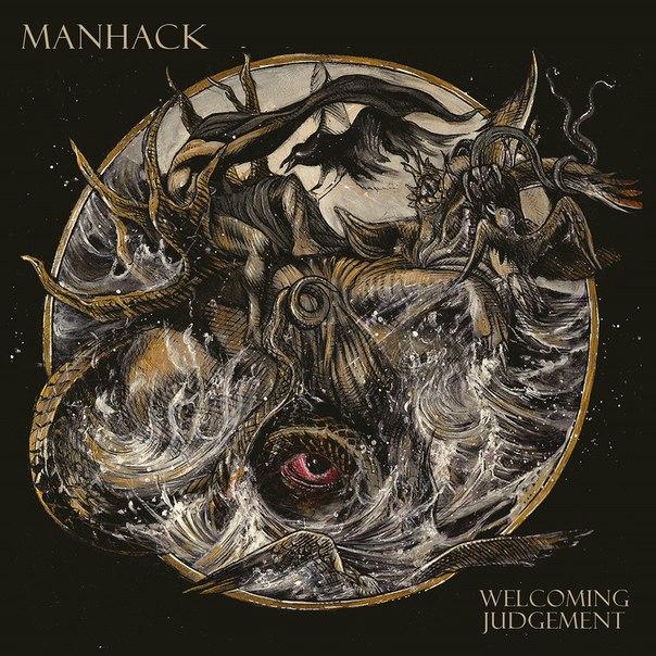 Manhack - Welcoming Judgement [EP] (2017)