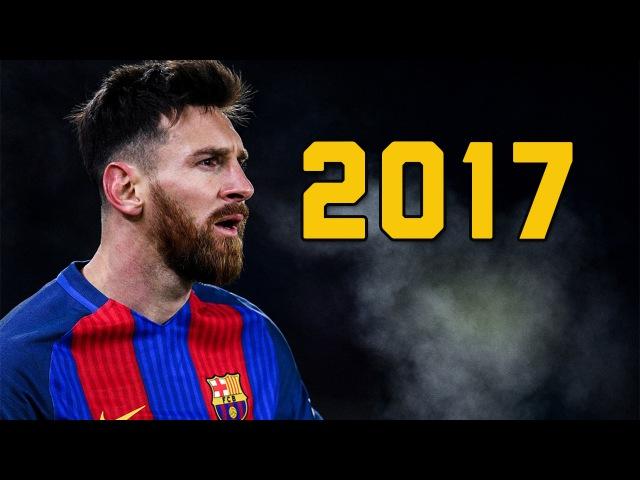 Lionel Messi 2017 Skills/Goals/Assists || HD
