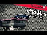 Ford Galaxie 500 LTD Mad Max