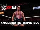 WWE 2K18 Kurt Angle, Batista and Rob Van Dam DLC Available Today