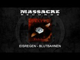 EISREGEN - Blutbahnen (2007, ПОЛНЫЙ АЛЬБОМ)