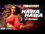 Hawa Hawa Video Song | Mubarakan| MikaSingh|Anil Kapoor, Arjun Kapoor, Ileana D' Cruz, Athiya Shetty