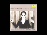 Edward Elgar Concerto for violin and orchestra, Hilary Hahn