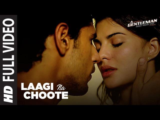 Laagi Na Choote Full Song | A Gentleman-SSR | Sidharth |Jacqueline | Arijit Singh |Shreya |Raj DK