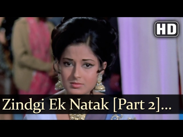 Zindagi Ek Naatak Hai Part 2 (HD) - Naatak Song - Vijay Arora - Moushumi Chatterjee - Asha Bhosle