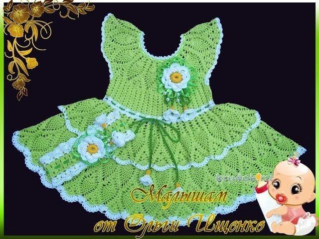 Ажурное Платье Крючком для Девочки - 2018 Openwork Crochet for Girl Durchbrochenes Kleid Haken