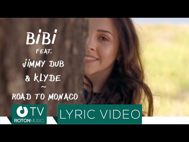 BiBi feat. Jimmy Dub KLYDE - Road to Monaco (Lyric Video)