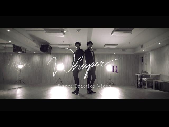 빅스LR(VIXX LR) - Whisper Dance Practice Video