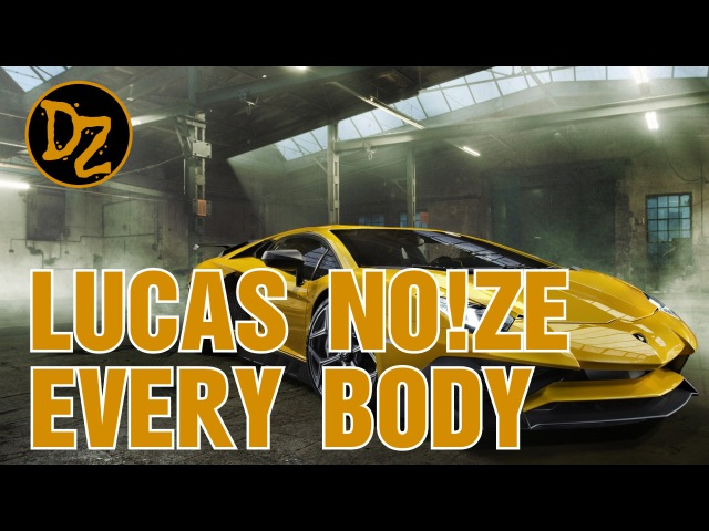 Lucas No!ze - Everybody Say