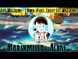 Osu! - Jeff Williams - I Burn (Feat. Casey Lee Williams) {Death, Hidden} [Mao`s hard] & Marshmello - Alone [Hard]