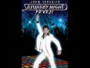 Лихорадка субботнего вечера 1977. ( Saturday Night Fever )